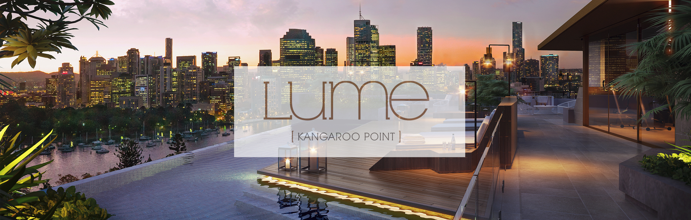 LUME, Kangaroo Point