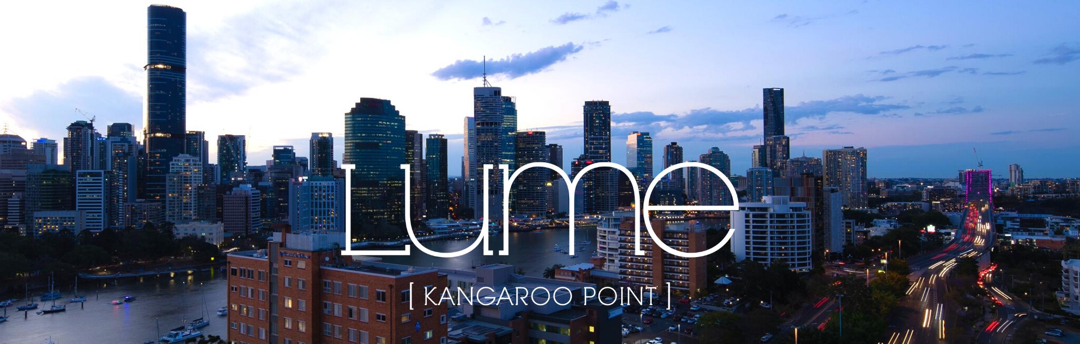 LUME, Kangaroo Point